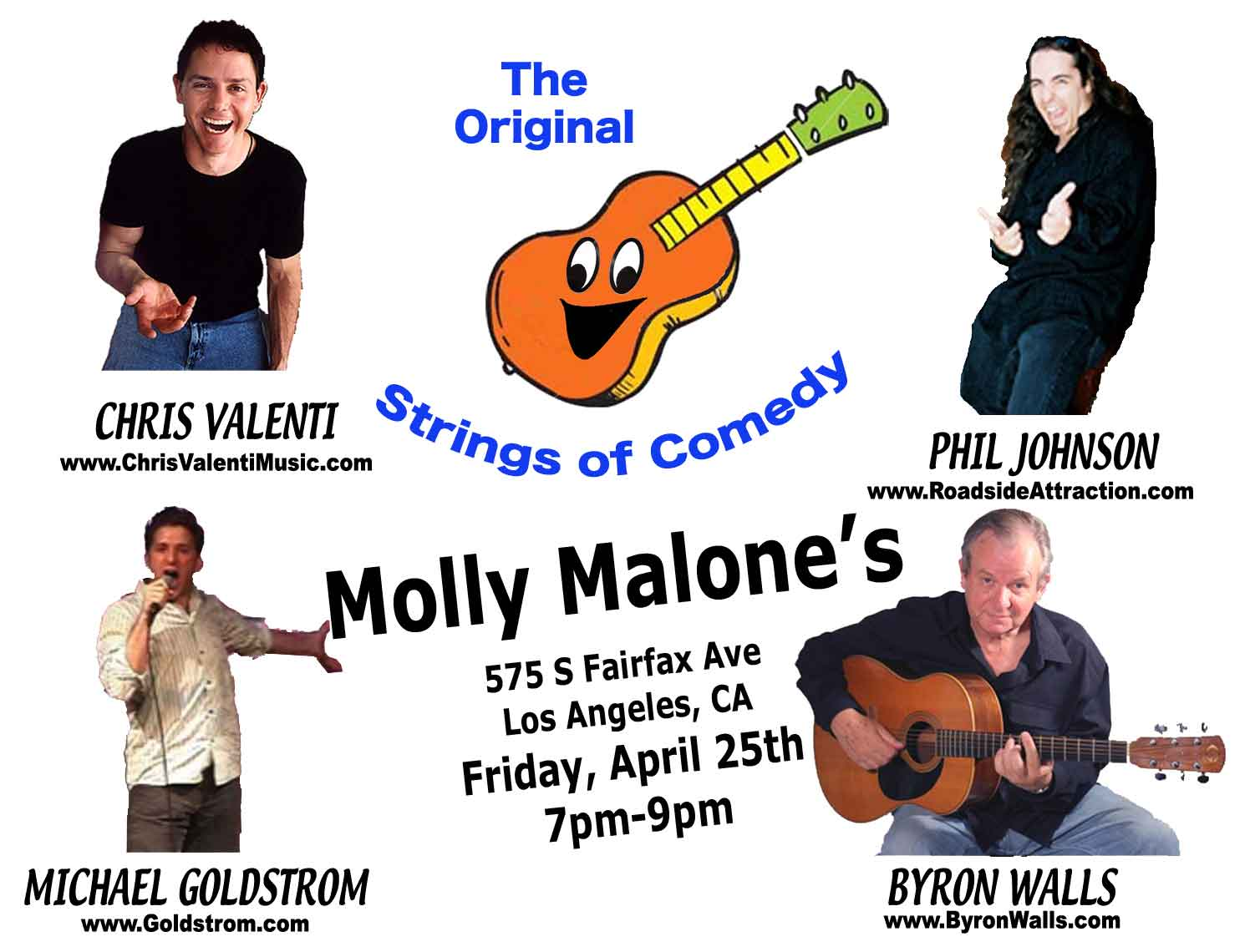 This Week's Strings of Comedy Show includes Chris Valenti, Phil Johnson, Byron Walls, and Michael Goldstrom.